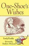 Rodda, Emily: One-shoe's Wishes (Squeak Street Stories) (Squeak Street Stories)