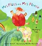 Mrs Floss and Mrs Fleece by Vivian French