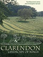 Clarendon: Landscape of Kings by Tom…