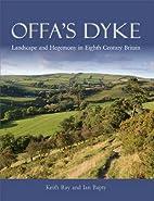 Offa's Dyke: Landscape & Hegemony in…