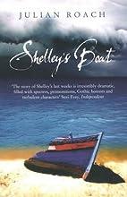 Shelley's Boat by Julian Roach