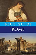 Blue Guide Rome by Alta Macadam