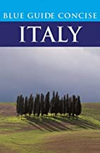 Blue Guide Concise Italy (Blue Guides) by…