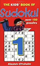 Kids' Book of Sudoku: No. 1 by *
