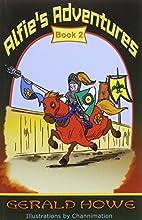 Alfie's Adventures, Book 2 by Gerald…