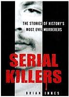 Serial Killers by Brian Innes