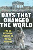 Williams, Hywel: Days That Changed the World