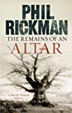 Rickman, Phil: The Remains of an Altar