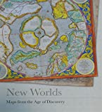 Baynton-williams, Ashley: New Worlds: Maps from the Age of Discovery