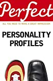 Baron, Helen: Perfect Personality Profiles (Perfect series)