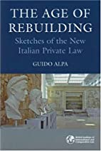 The Age of Rebuilding: Sketches of the New…