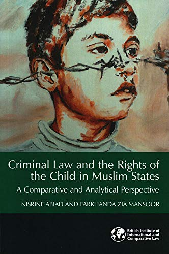 criminal-law-and-the-rights-of-the-child-in-muslim-states-a-comparative-and-analytical-perspective