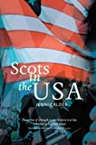 Calder, Jenni: Scots in the USA