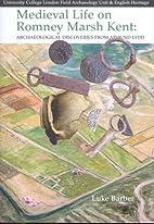 Medieval Life on Romney Marsh Kent:…