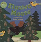Elusive Moose (Hide-And-Seek Books (Barefoot…