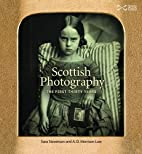 Scottish Photography: The First Thirty Years…