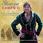 Sharpe Chefs II: On Campaign by Sharpe chefs