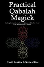 Practical Qabalah Magick (Practical Magick)…