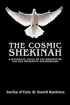 The Cosmic Shekinah by Sorita d'Este