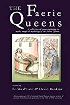 The Faerie Queens - A Collection of Essays…