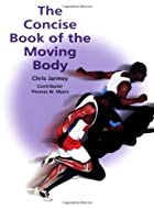 The Concise Book of the Moving Body by Chris…