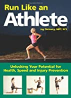 Run Like an Athlete: Unlocking Your…