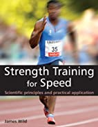 Strength Training for Speed: Scientific…