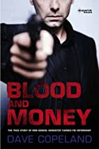 Blood and Money : The True Story of Ron…