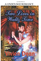 Two Lives in Waltz Time by Vivien Dean