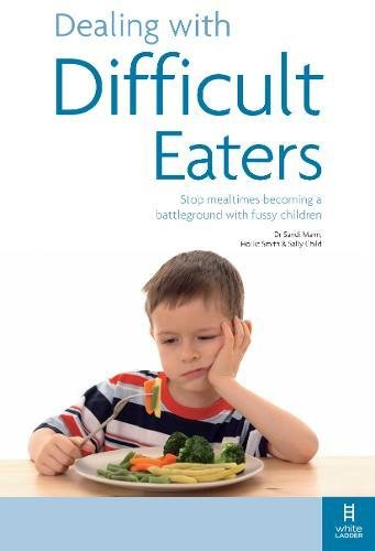 dealing-with-difficult-eaters-stop-mealtimes-becoming-a-battleground-with-fussy-children