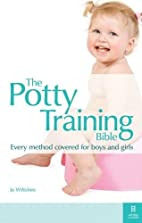 The Potty Training Bible by Jo Wiltshire