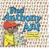 Philpot, Lorna: Find Anthony Ant