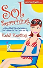 Sol Searching: A fun-filled tale of a modern…