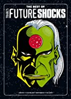 The Best of Tharg's Future Shocks by Peter…