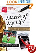 Match of My Life England World Cup: Fourteen Stars Relive the Agony and the Ecstasy