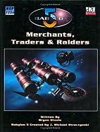 Babylon 5: Merchants, Traders & Raiders by…
