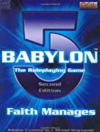 Babylon 5 Roleplaying Game: 2nd Edition by…