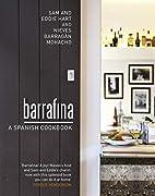 Barrafina: A Spanish Cookbook by Sam Hart