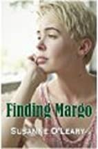 Finding Margo by Susanne O'Leary