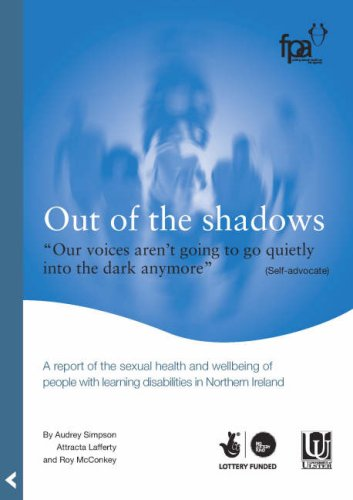 out-of-the-shadows-a-report-of-the-sexual-health-and-wellbeing-of-people-with-learning-disabilities-in-northern-ireland