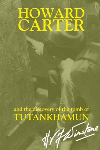 howard-carter-and-the-discovery-of-the-tomb-of-tutankhamun