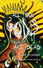 All Your Gods Are Dead by Gary McMahon