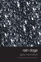 Rain Dogs by Gary McMahon