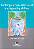 Contemporary Risk Assessment in Safeguarding…