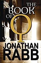 The Book of Q: A Novel by Jonathan Rabb