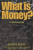 What Is Money?: A Discussion with J. Philipp…