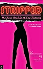 Stripped: The Bare Reality of Lap Dancing by…