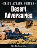 George Forty: Desert Adversaries: Elite Attack Forces
