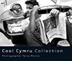 Cool Cymru Collection (Photographs) by…