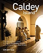 Caldey Island: The Story of a Holy Island by…